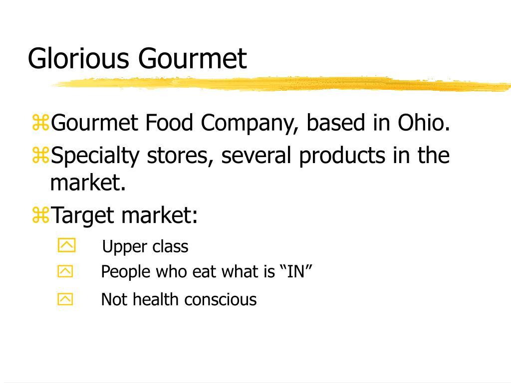 Glorious Gourmet