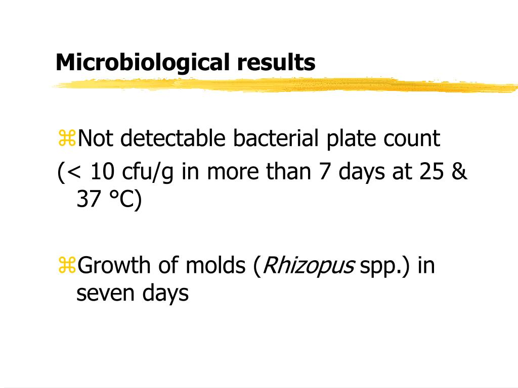 Microbiological results
