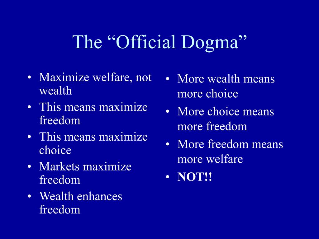 Maximize welfare, not wealth