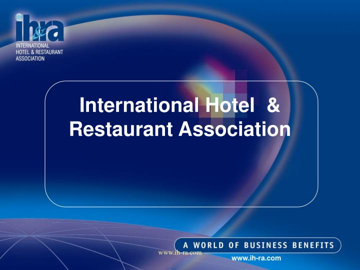 International Hotel  & Restaurant Association
