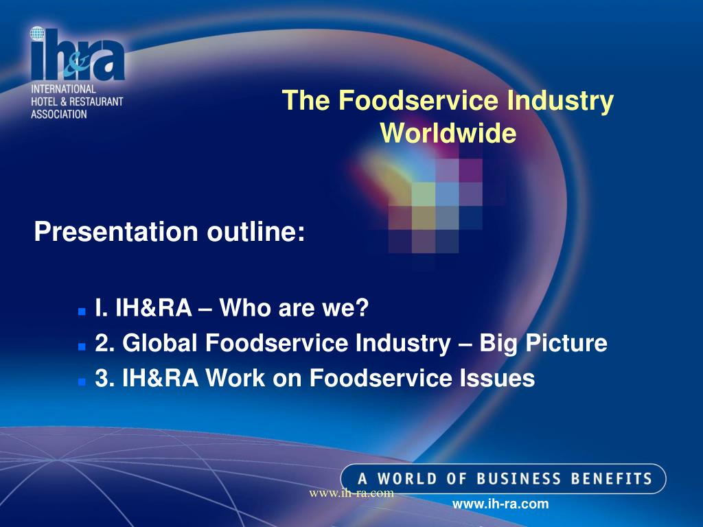 The Foodservice Industry Worldwide