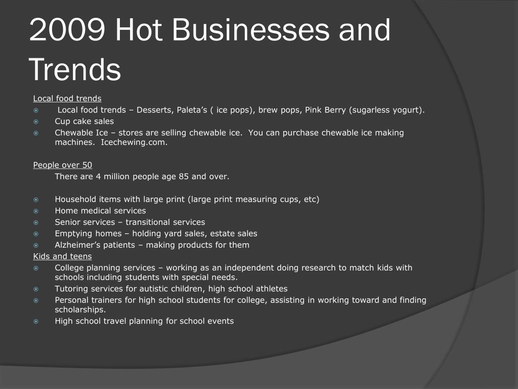 2009 Hot Businesses and Trends