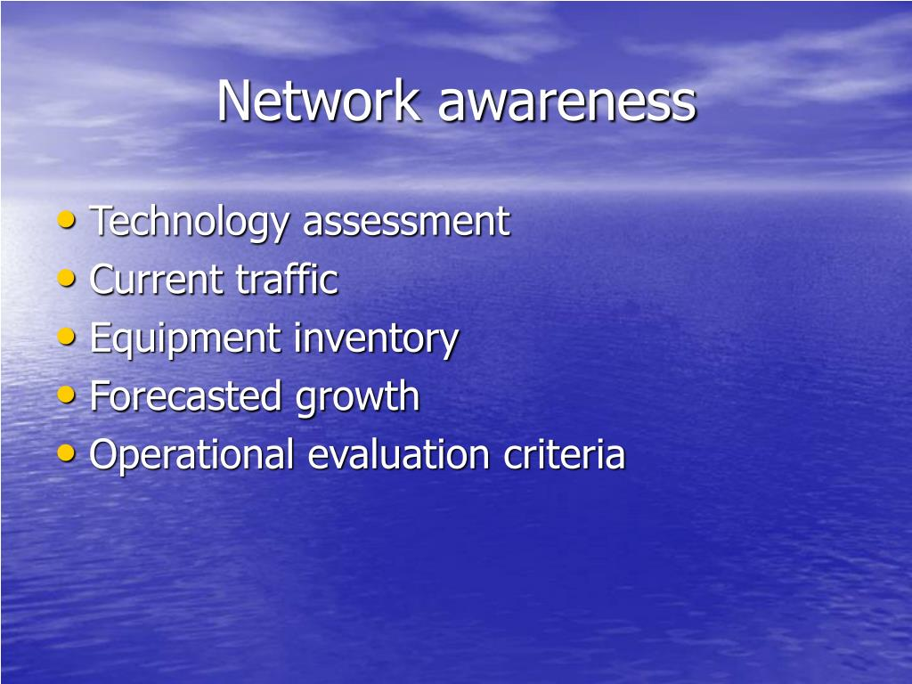 Network awareness