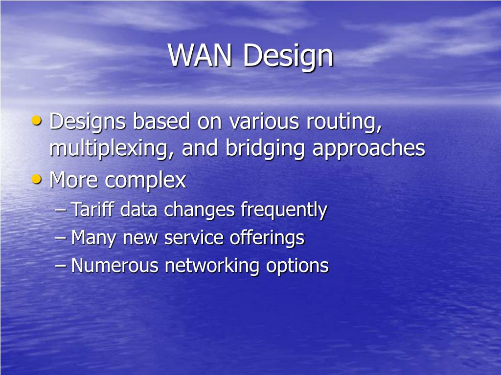 WAN Design