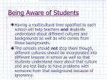 being aware of students