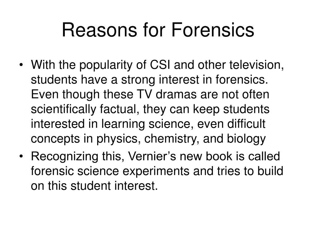 Reasons for Forensics