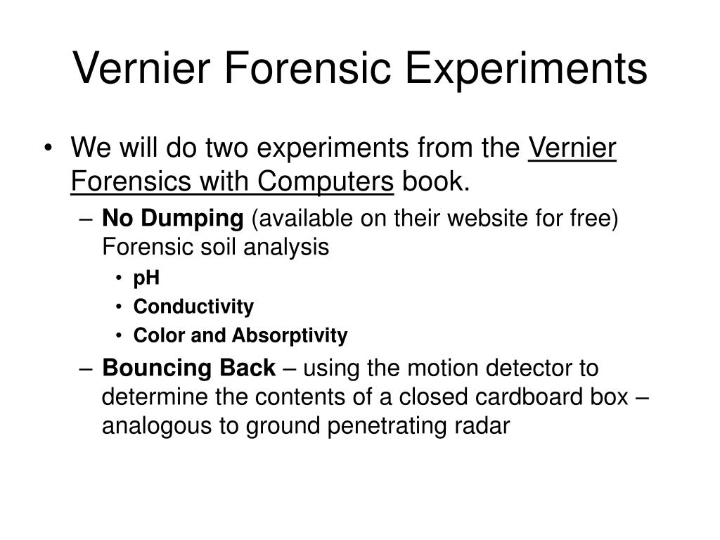 Vernier Forensic Experiments