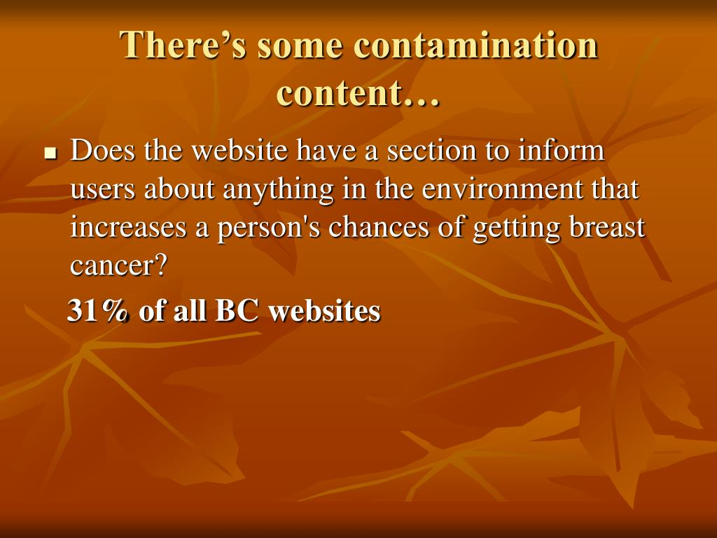 There's some contamination content…