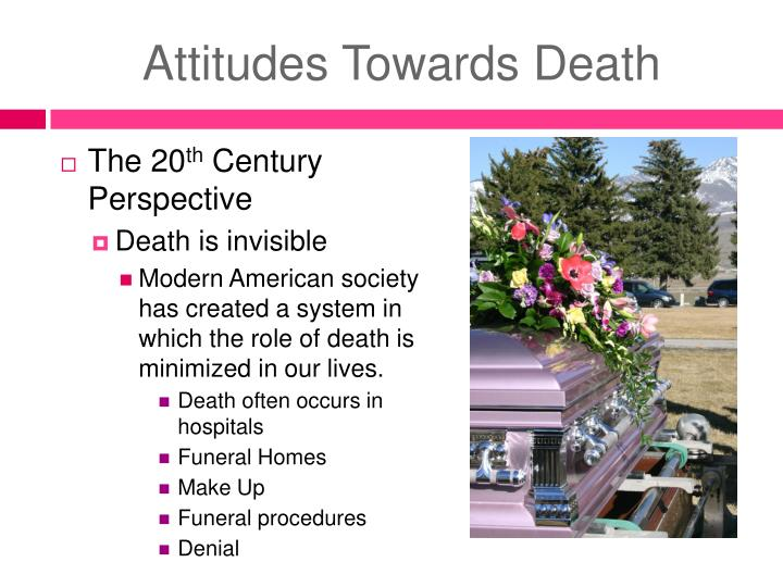 Attitudes towards death