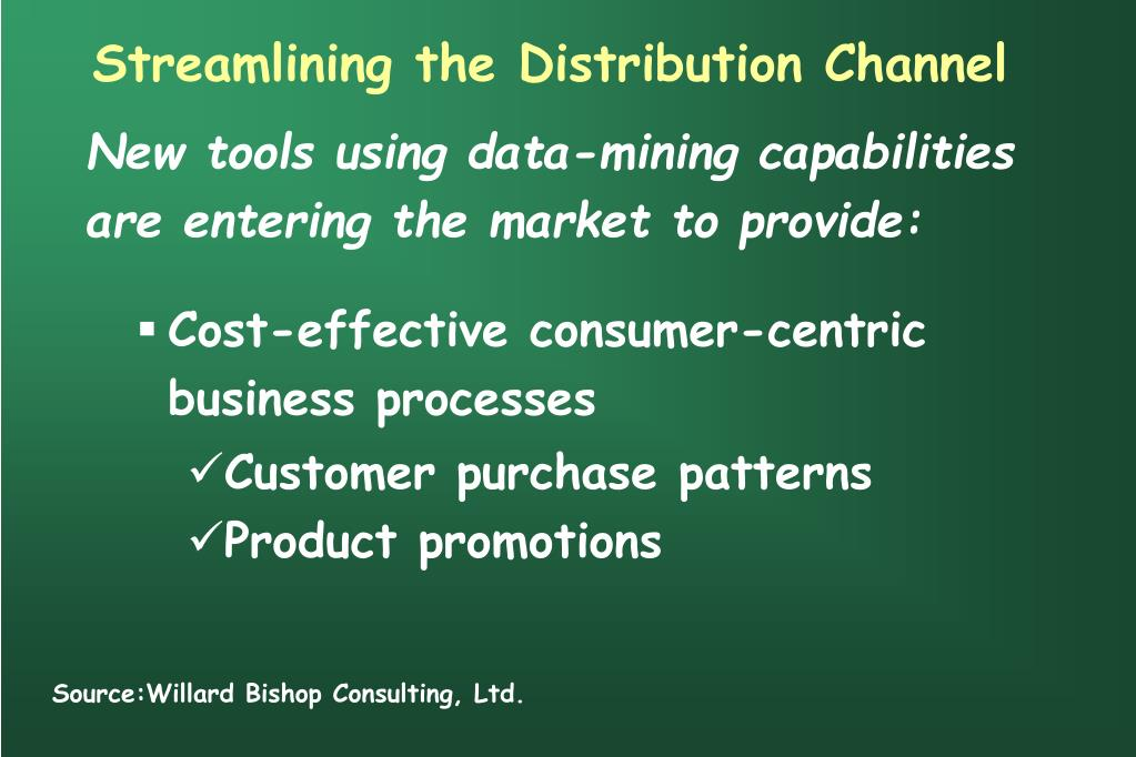 Streamlining the Distribution Channel