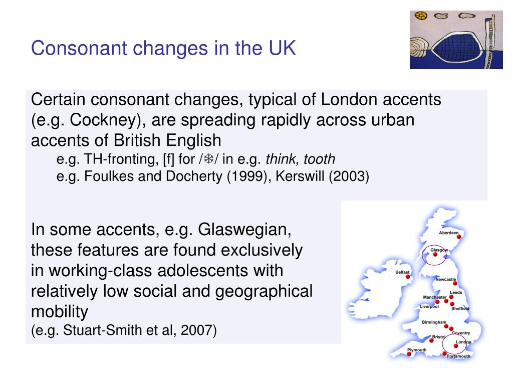 Consonant changes in the UK