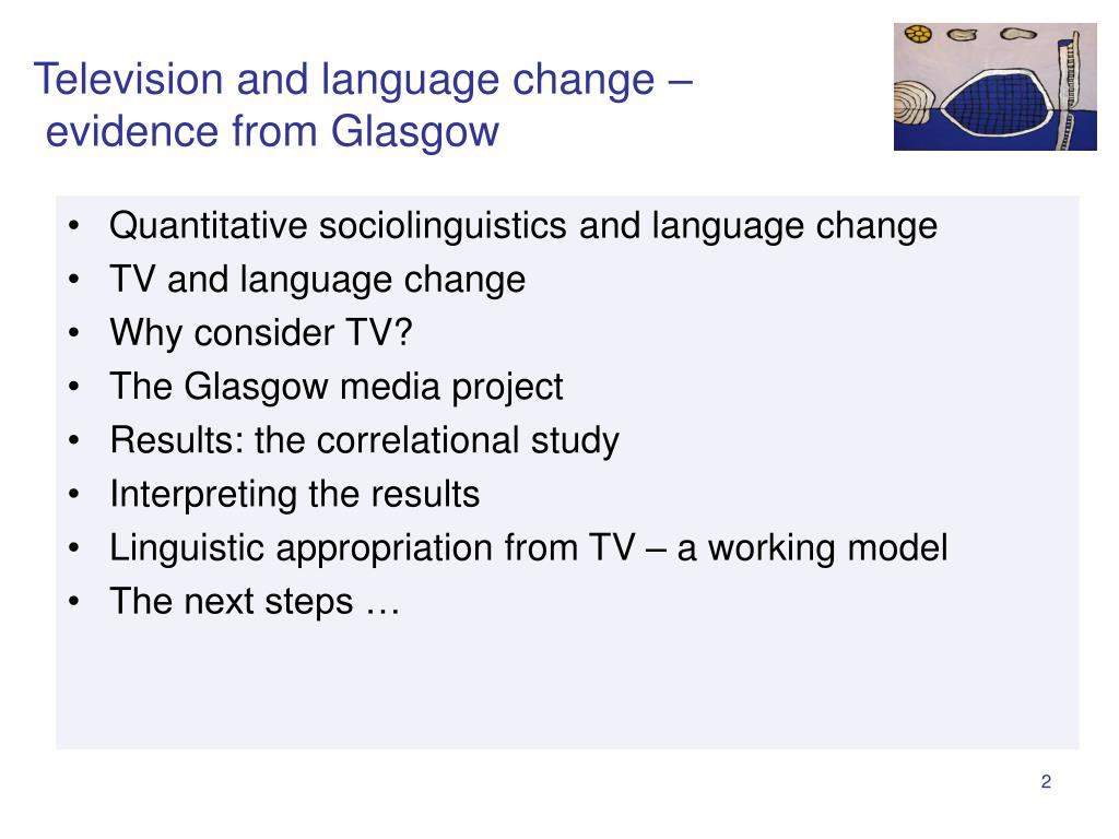 Television and language change –