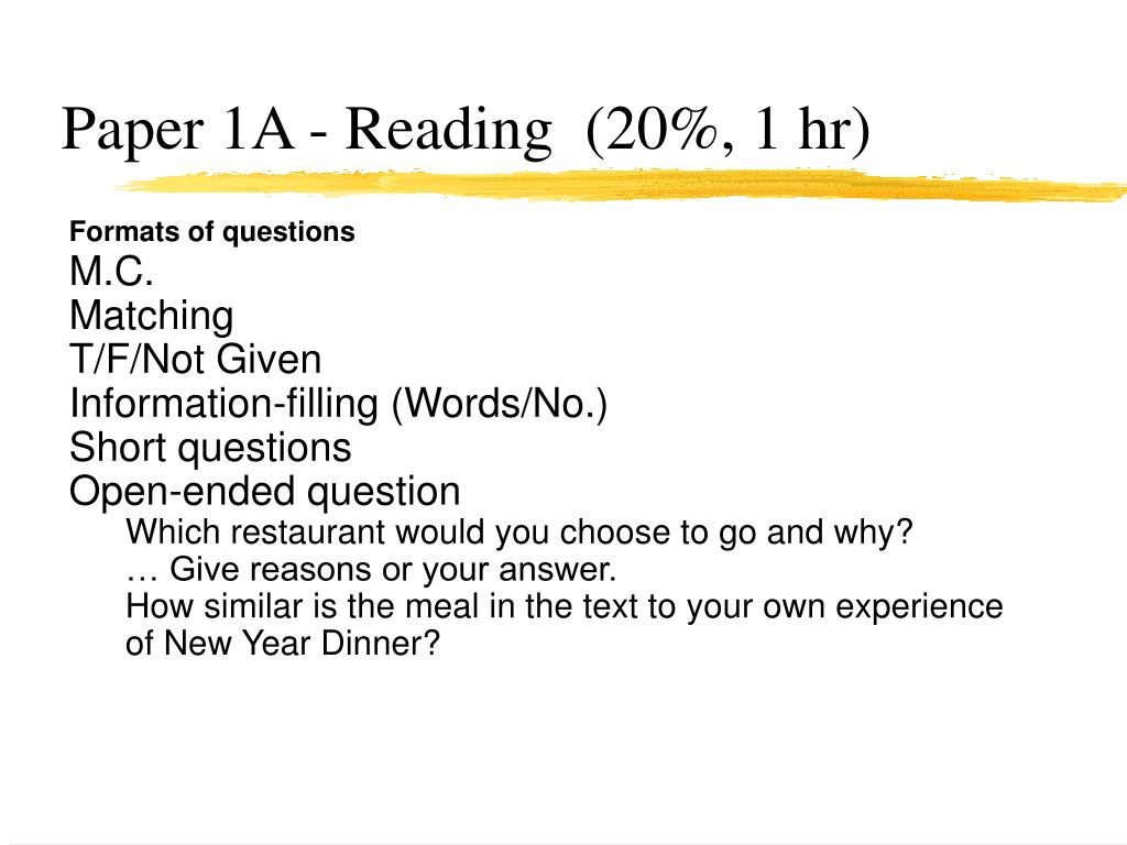 Paper 1A - Reading  (20%, 1 hr)