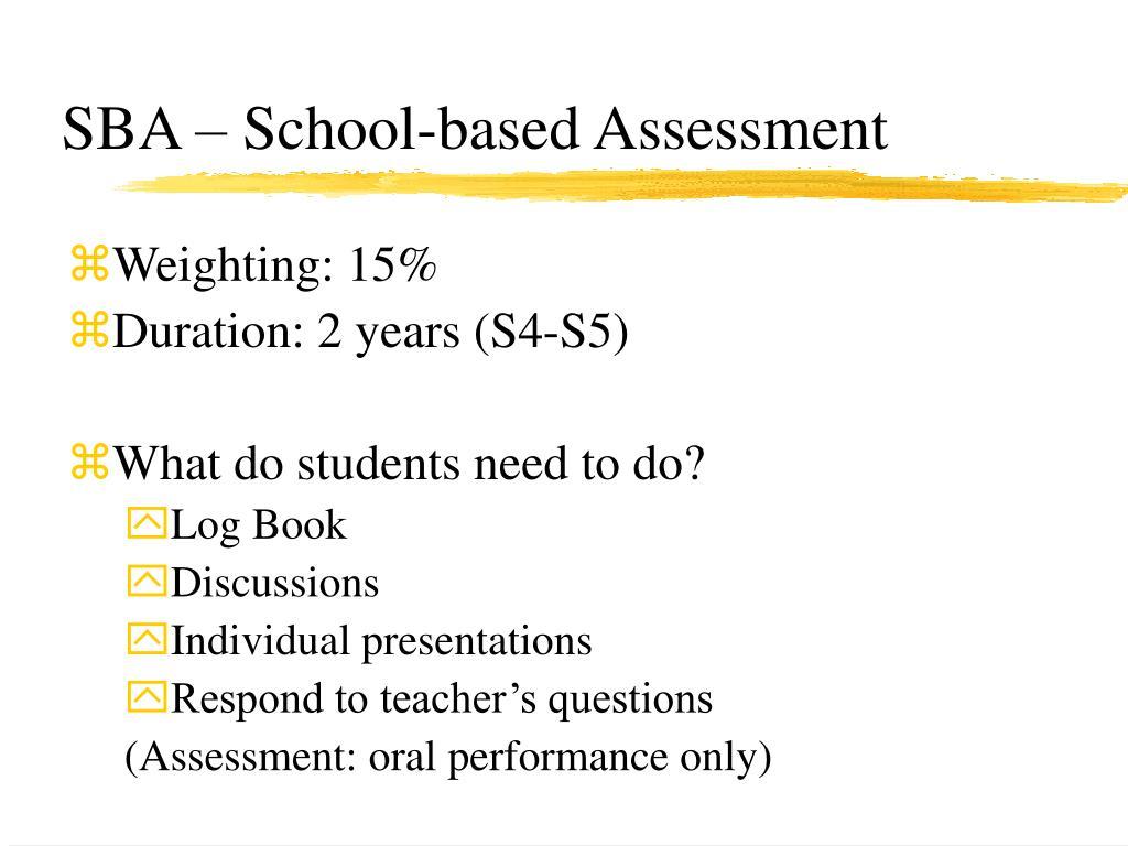 SBA – School-based Assessment