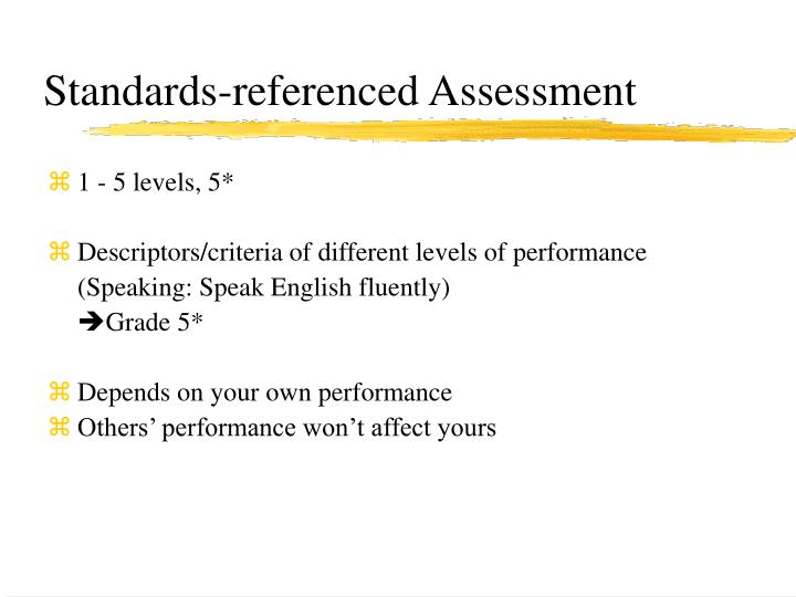 Standards referenced assessment