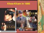 khoo kham in 1990
