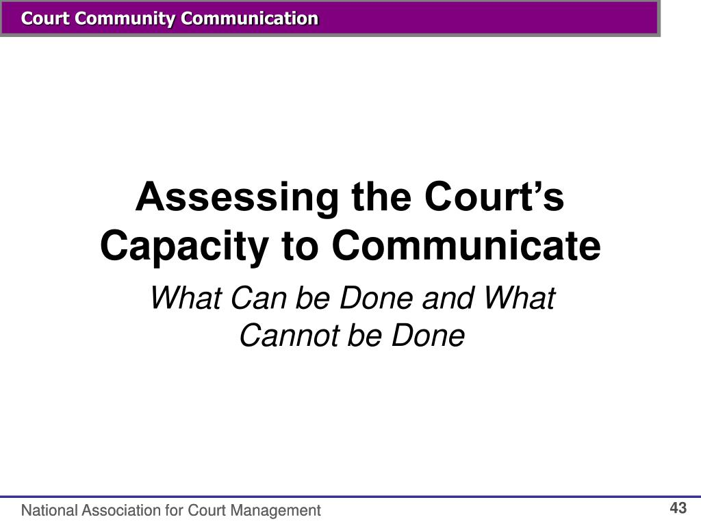Assessing the Court's Capacity to Communicate