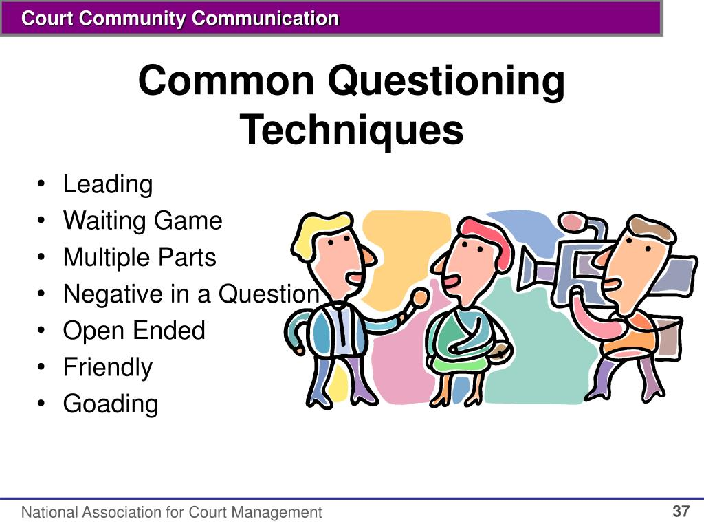 Common Questioning Techniques