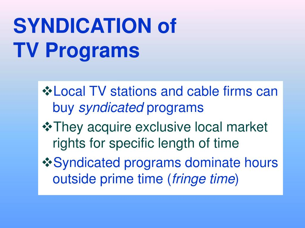 SYNDICATION of