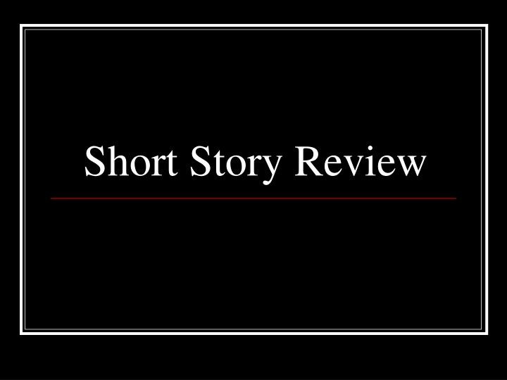Short story review l.jpg