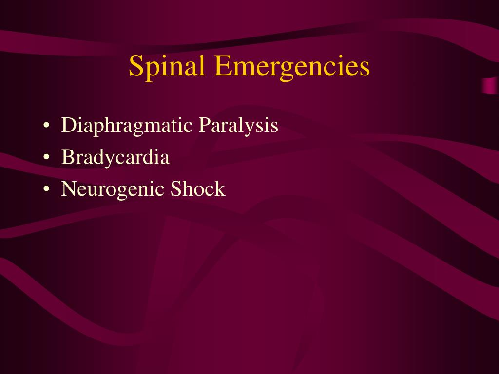 Spinal Emergencies