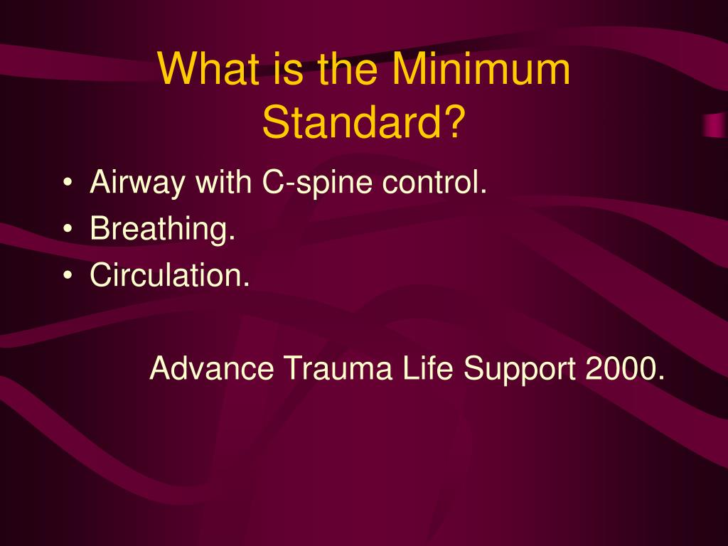 What is the Minimum Standard?