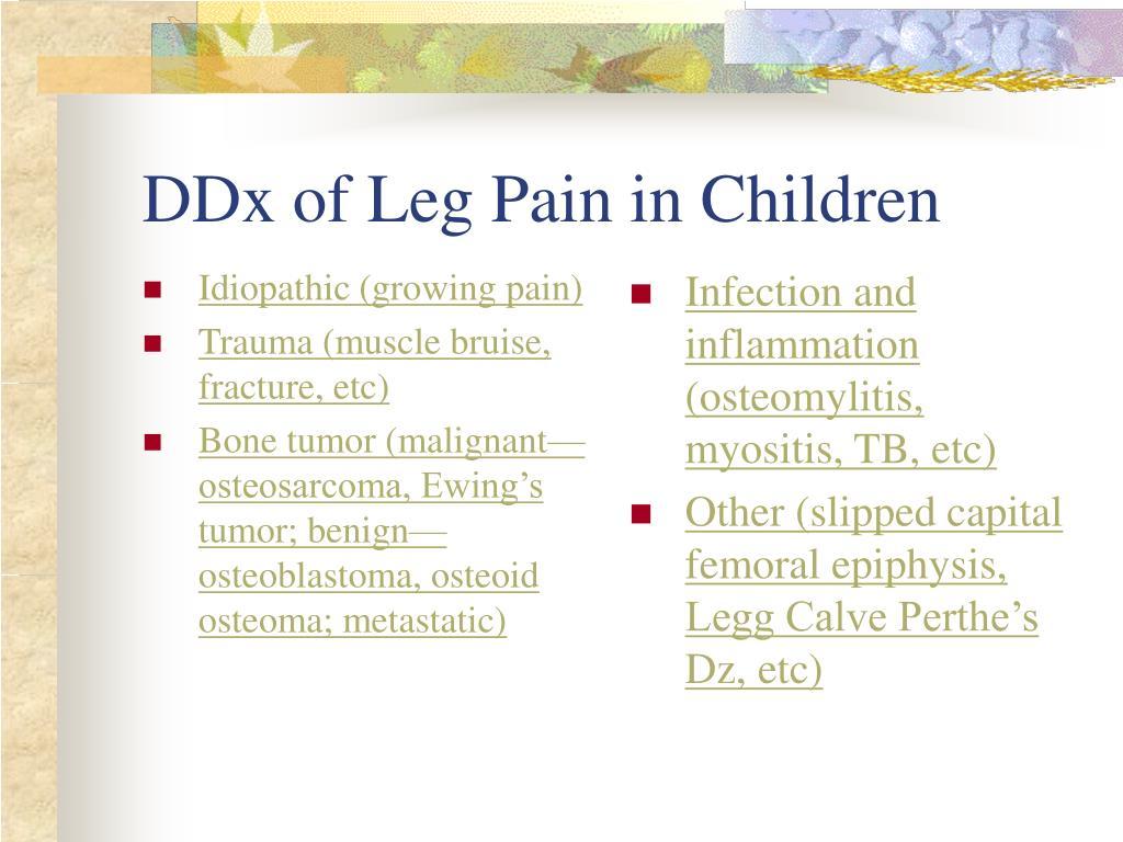 Idiopathic (growing pain)