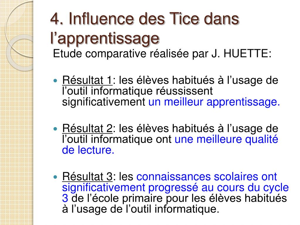 4. Influence des Tice dans l'apprentissage