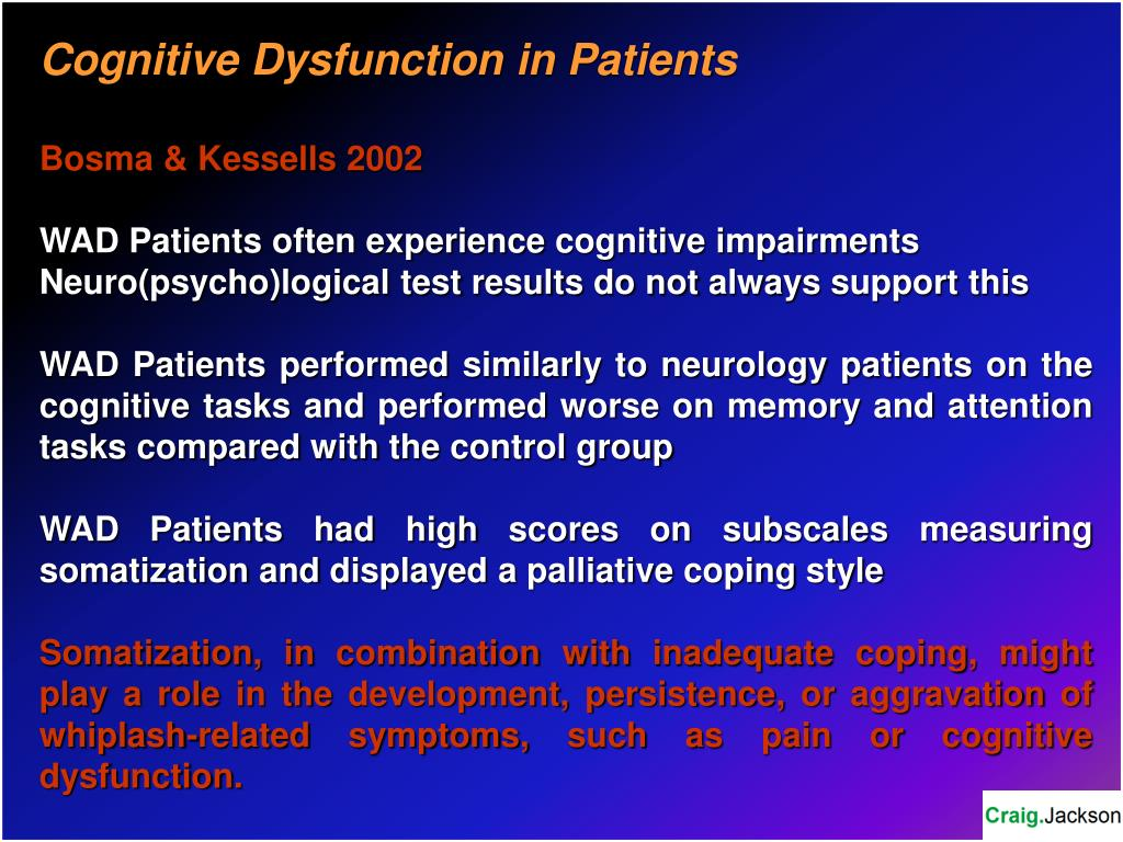 Cognitive Dysfunction in Patients