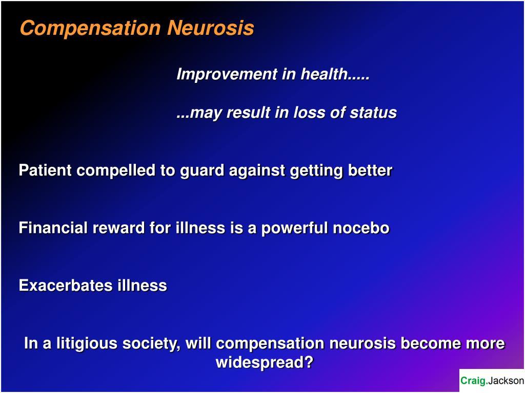 Compensation Neurosis