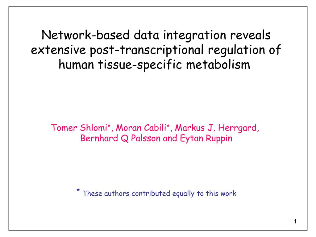 Network-based data integration reveals  extensive post-transcriptional regulation of human tissue-specific metabolism