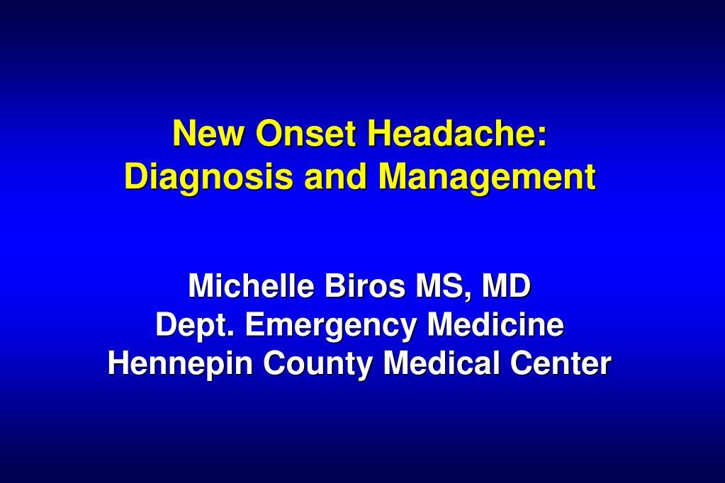 New Onset Headache: