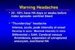 warning headaches