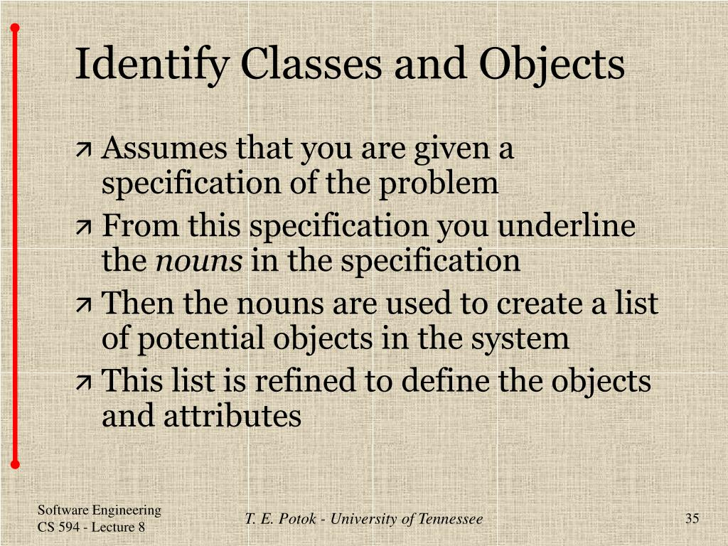 Identify Classes and Objects