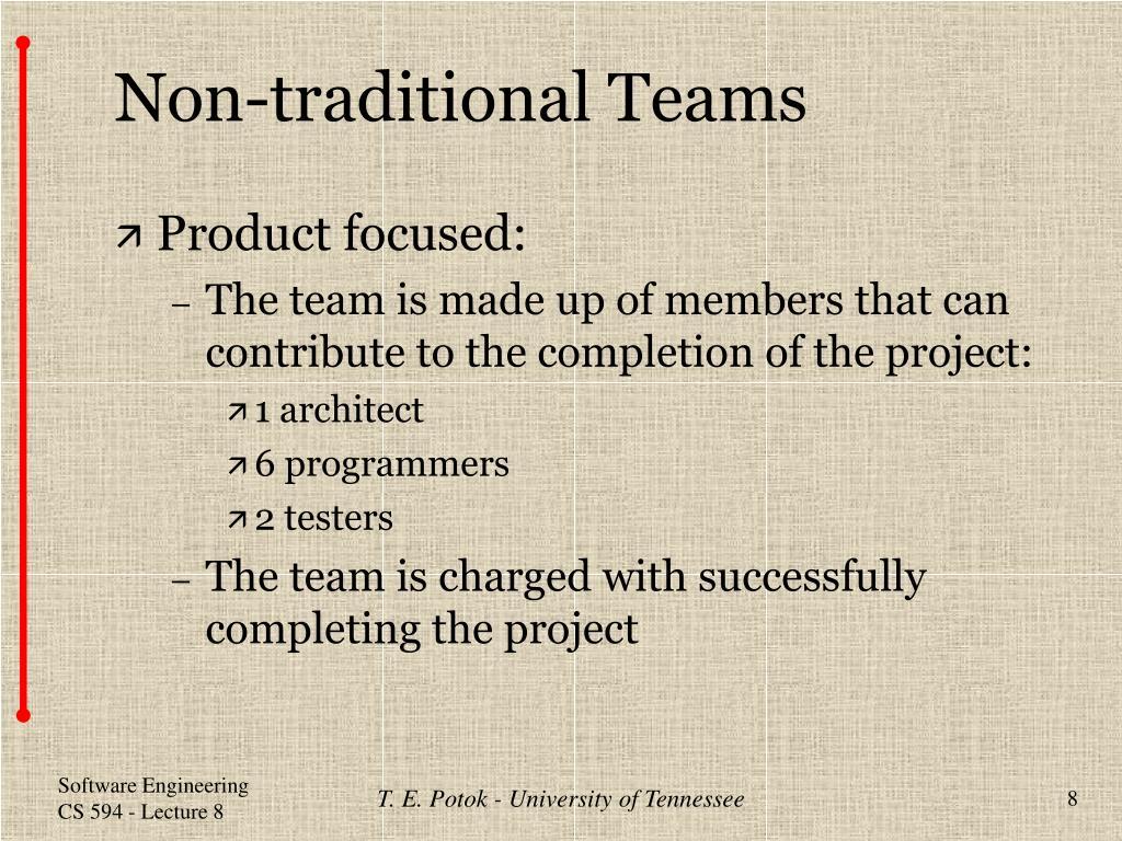 Non-traditional Teams