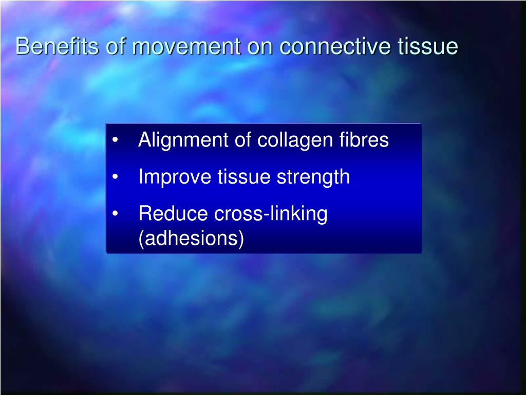 Benefits of movement on connective tissue