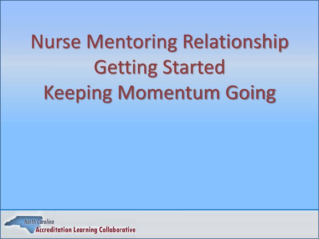 Nurse Mentoring Relationship