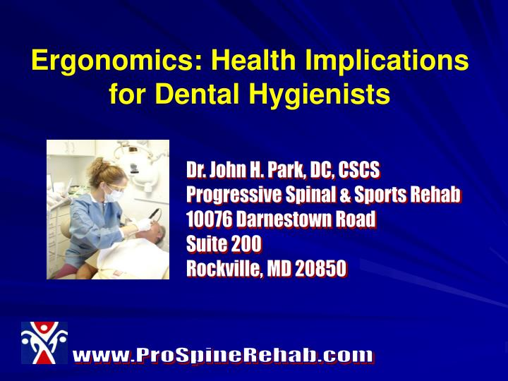 Ergonomics health implications for dental hygienists