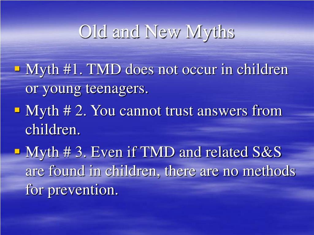 Old and New Myths