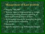 management of knee problem