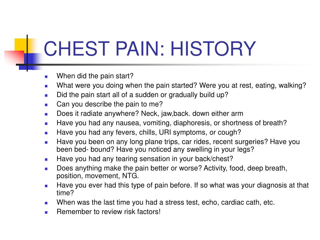CHEST PAIN: HISTORY