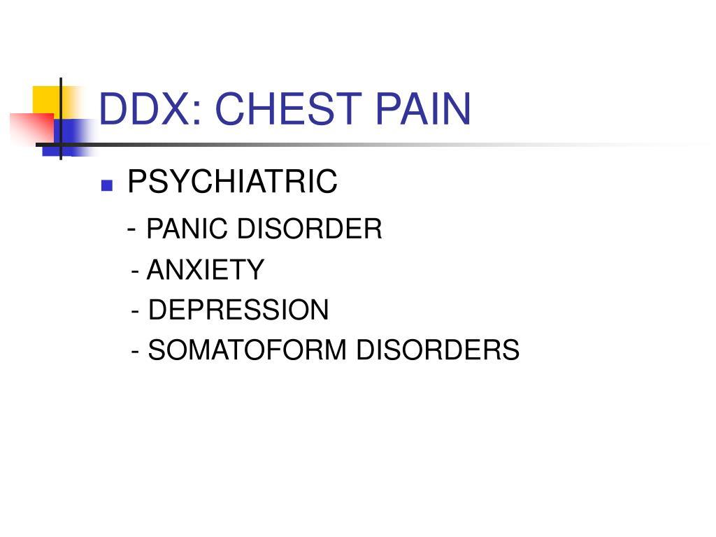 DDX: CHEST PAIN