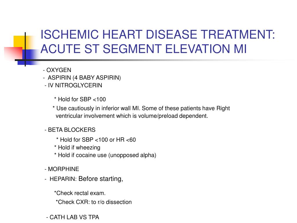 ISCHEMIC HEART DISEASE TREATMENT: