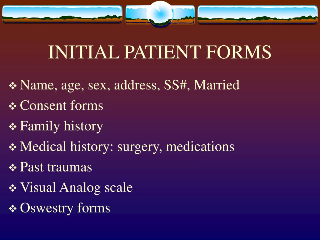 INITIAL PATIENT FORMS
