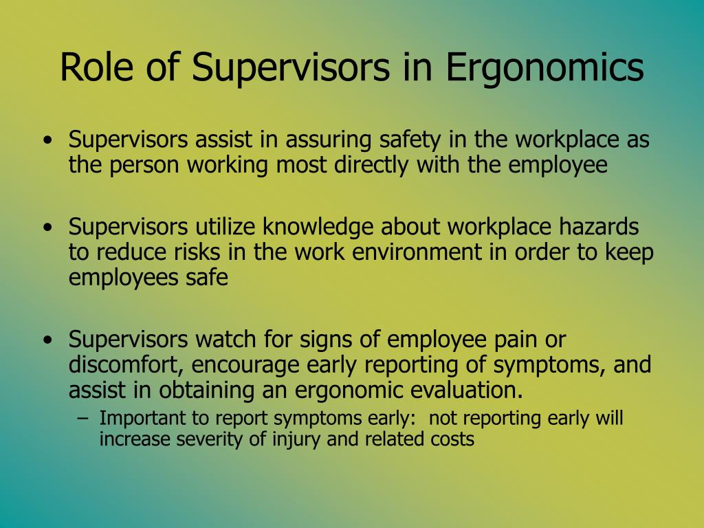 Role of Supervisors in Ergonomics