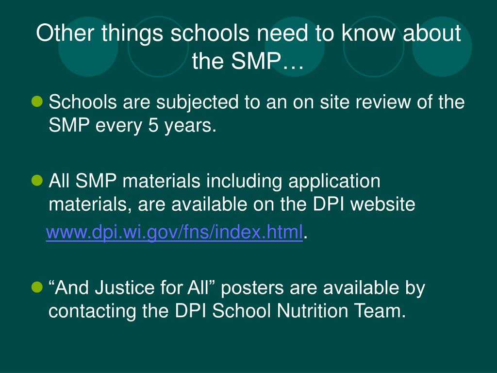 Other things schools need to know about the SMP…