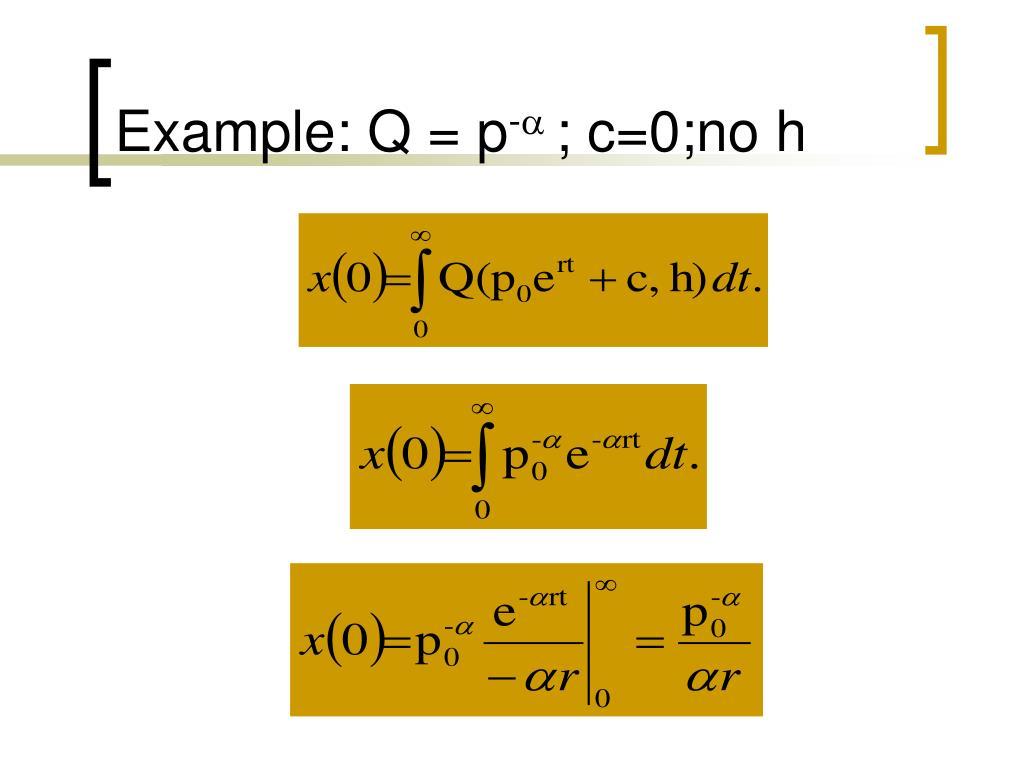 Example: Q = p