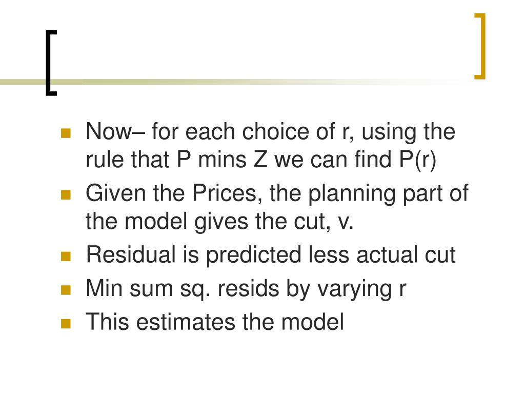 Now– for each choice of r, using the rule that P mins Z we can find P(r)