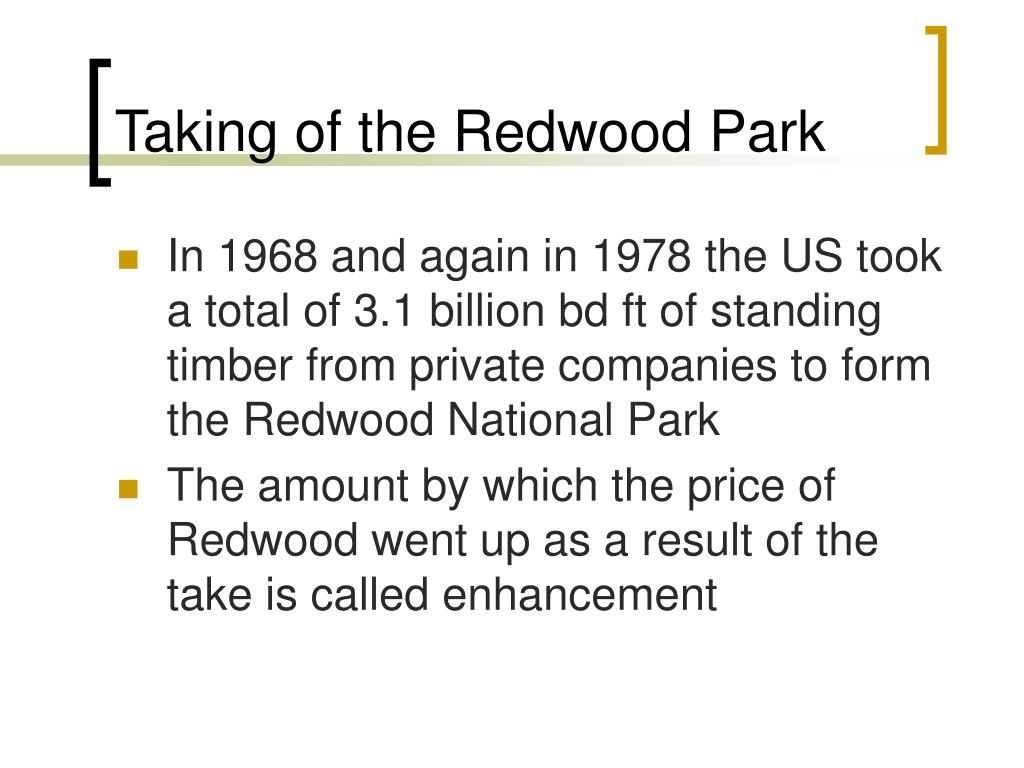 Taking of the Redwood Park