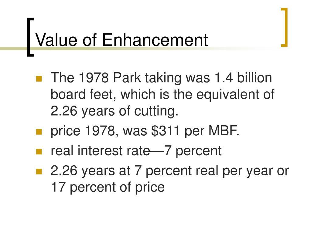 Value of Enhancement